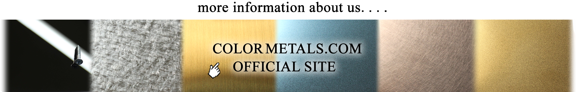 go to color-metals.com